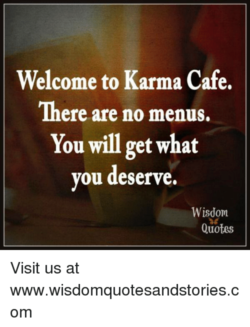 Welcome To Karma Cafe There Are No Menus You Will Get What You