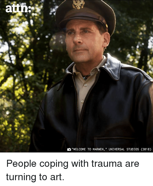 """Memes, 🤖, and Art: """"WELCOME TO MARWEN, """" UNIVERSAL STUDIOS (2018) People coping with trauma are turning to art."""