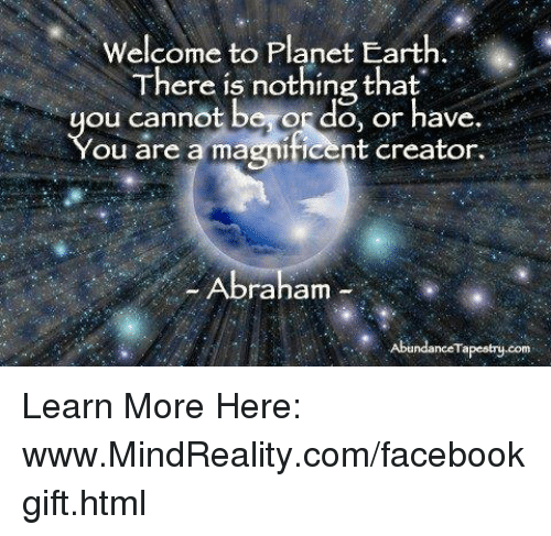 welcome-to-planet-earth-there-is-nothing-that-ou-cannot-10652470.png e728e29e84e