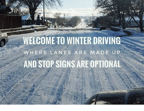 Funny Memes For Snow : ✅ best memes about winter driving winter driving memes