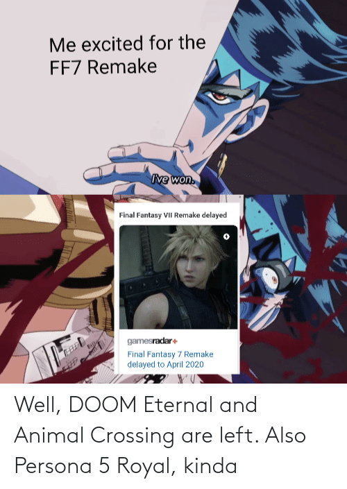 Well Doom Eternal And Animal Crossing Are Left Also Persona 5