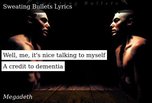Well Me It's Nice Talking to Myself a Credit to Dementia