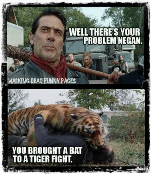 well theres your problem negan walking dead funny pages you 19012356 well there's your problem negan walking dead funny pages you brought