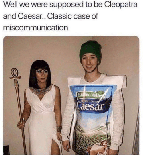 Dank, 🤖, and Cleopatra: Well we were supposed to be Cleopatra  and Caesar.. Classic case of  miscommunication  Hi en Valle  Caes