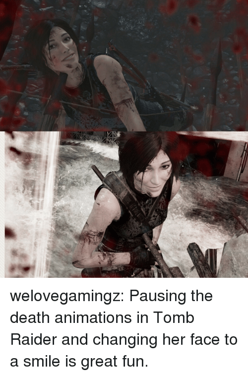 Tumblr, Blog, and Death: welovegamingz: Pausing the death animations in Tomb Raider and changing her face to a smile is great fun.