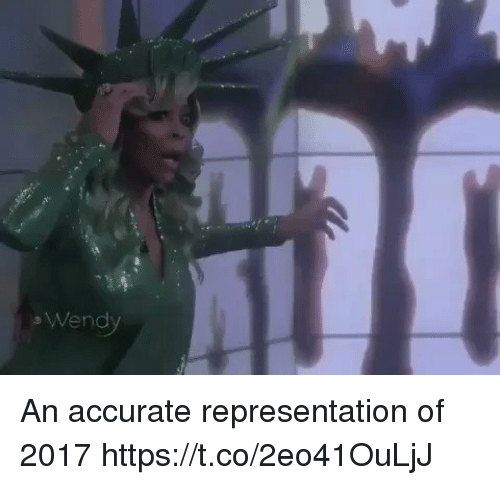 Funny, Accurate Representation, and Wendy: Wendy An accurate representation of 2017 https://t.co/2eo41OuLjJ