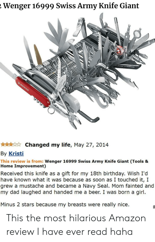 5b24681b5530 Wenger 16999 Swiss Army Knife Giant Changed My Life May 27 2014 by ...