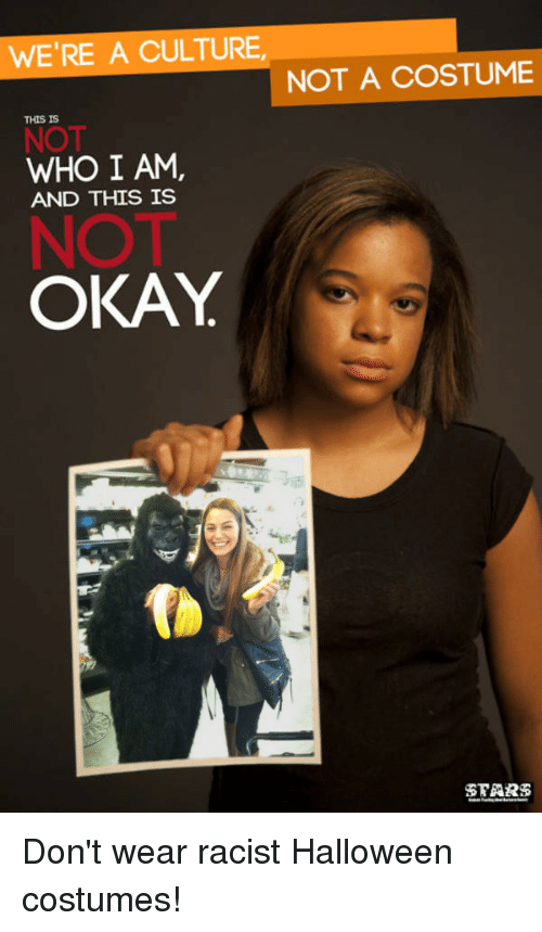5e2508545 Halloween, Halloween Costumes, and Okay: WE'RE A CULTURE NOT A COSTUME