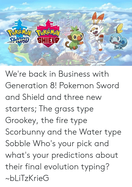 We Re Back In Business With Generation 8 Pokemon Sword And Shield