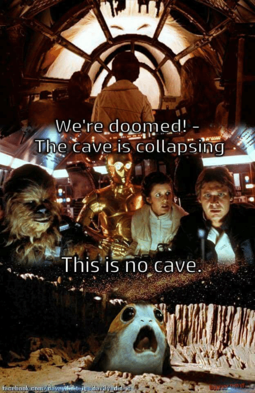 Cave, Doomed, and Were: We're doomed!  he caveis collapsing  Ihis is no Cave