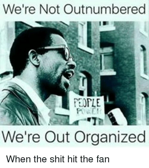 Memes, Shit, and 🤖: We're Not Outnumbered  TEMPLE  We're out organized When the shit hit the fan