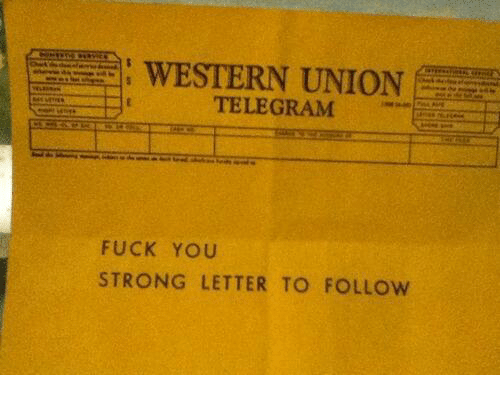 WESTERN UNION TELEGRAM FUCK YOU STRONG LETTER TO FOLLOw | Fuck You