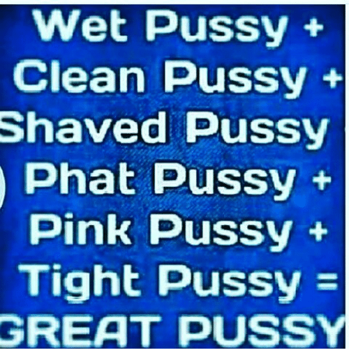 Have Tight wet clean pussy