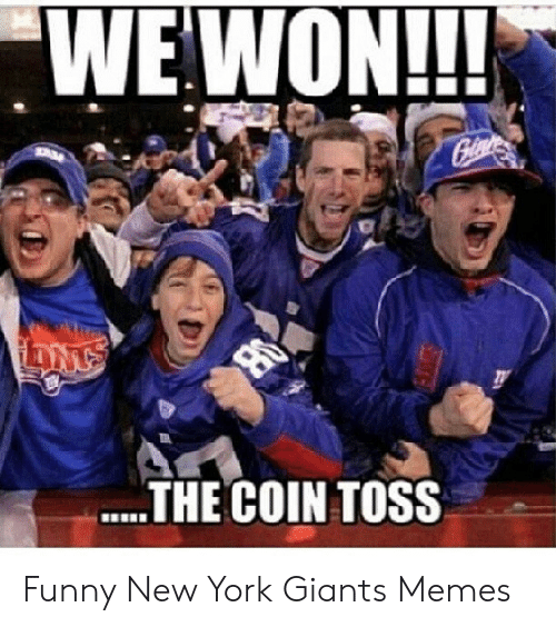 Wewon The Coin Toss Funny New York Giants Memes Funny