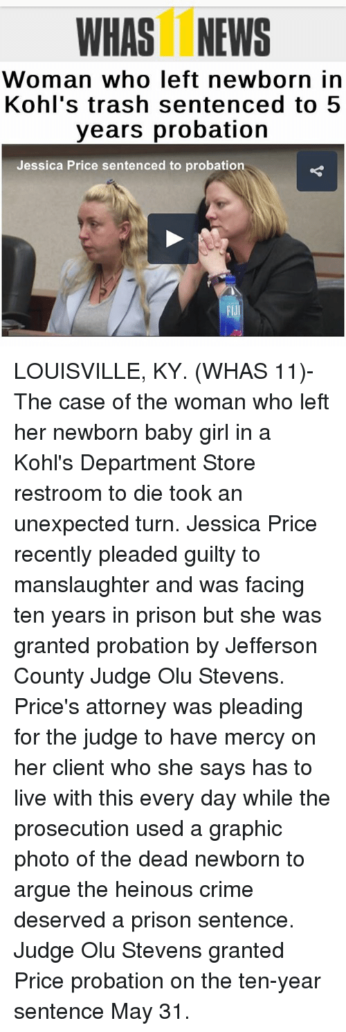 WHAS NEWS Woman Who Left Newborn in Kohl's Trash Sentenced to 5
