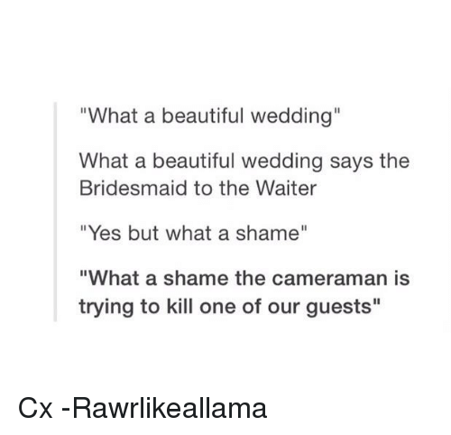What a Beautiful Wedding What a Beautiful Wedding Says the