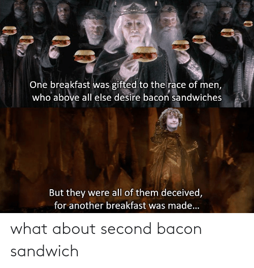 what-about-second-bacon-sandwich-6905485