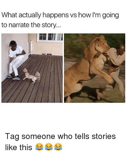 Tells someone stories who How To