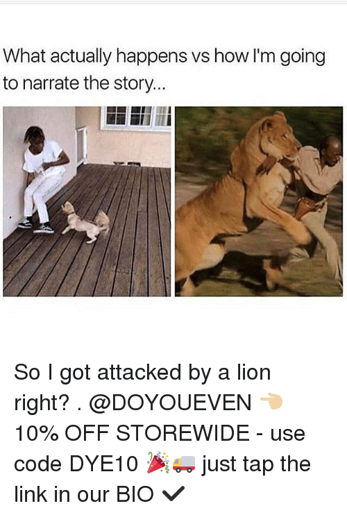 Gym, Link, and Lion: What actually happens vs how I'm going  to narrate thestory... So I got attacked by a lion right? . @DOYOUEVEN 👈🏼 10% OFF STOREWIDE - use code DYE10 🎉🚚 just tap the link in our BIO ✔️