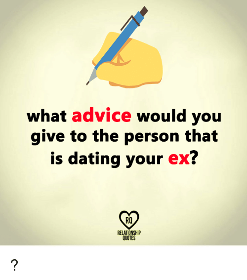 Dating quotes and advice