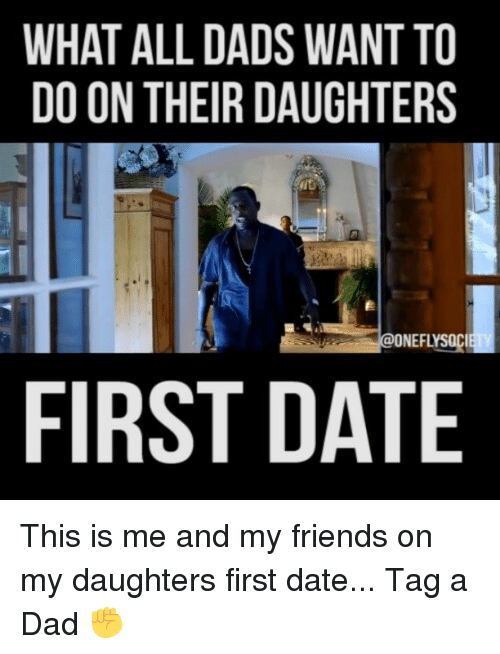 Daddys First Date