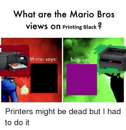 What Are The Mario Bros Views On Printing Black Mario Says Luigi