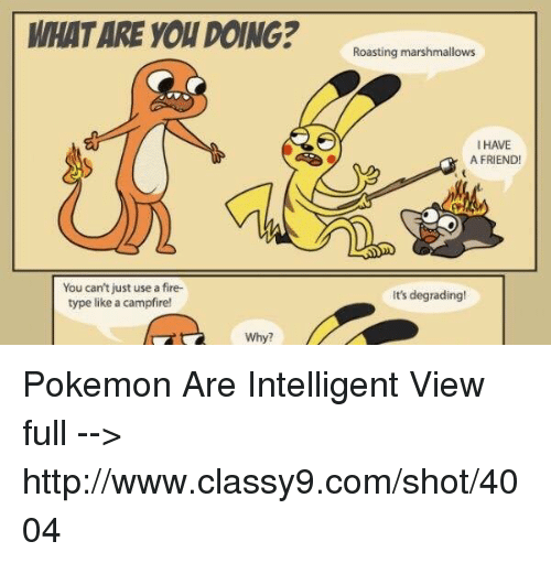 WHAT ARE YOU DOING? You Can't Just Use a Fire- Type Like a ...