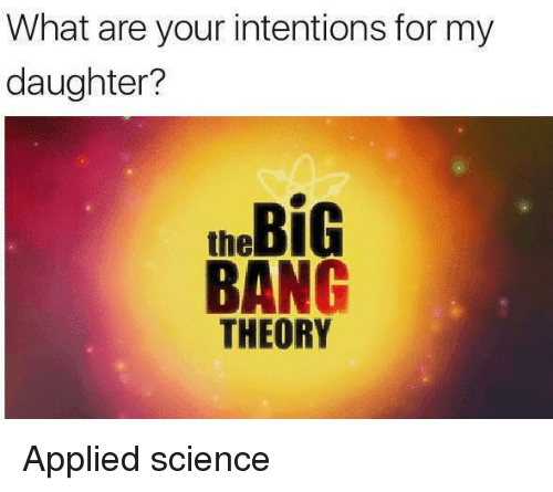 Science Dank Memes And What Ares What Are Your Intentions For My Daughter