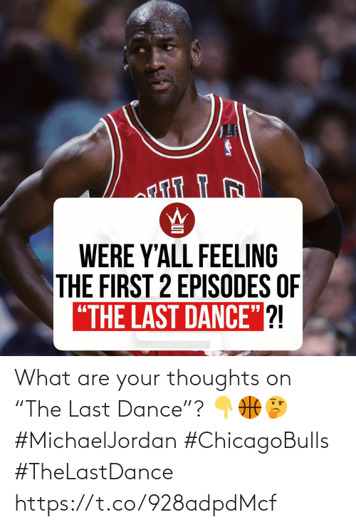 What Are Your Thoughts On The Last Dance Michaeljordan