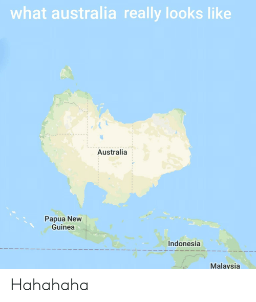 What Does Australia Look Like On A Map.What Australia Really Looks Like Australia Papua New Guinea