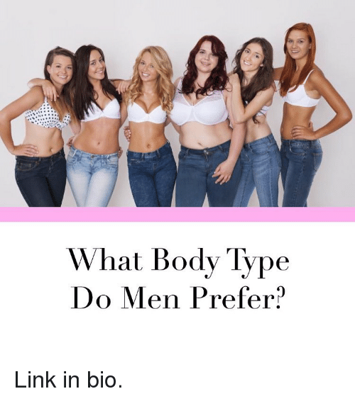 Body type men prefer