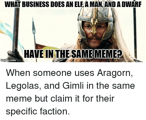 WHAT BUSINESS DOES AN ELF a MAN AND a DWARF HAVE IN THE SAME