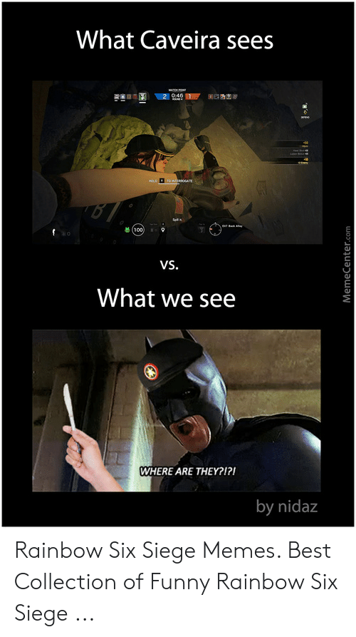 What Caveira Sees 碁 Но VS What We See WHERE ARE THEY?1? By