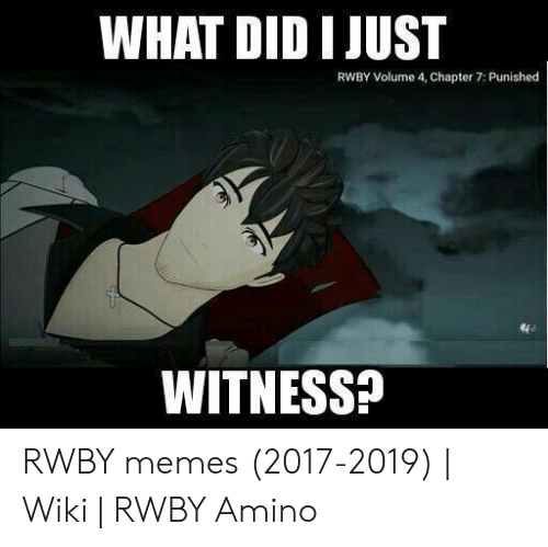 WHAT DID I JUST RWBY Volume 4 Chapter 7 Punished WITNESS
