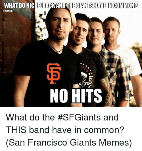 What Do Nickelback And The Giantshave Incommonp No Hits What Do The