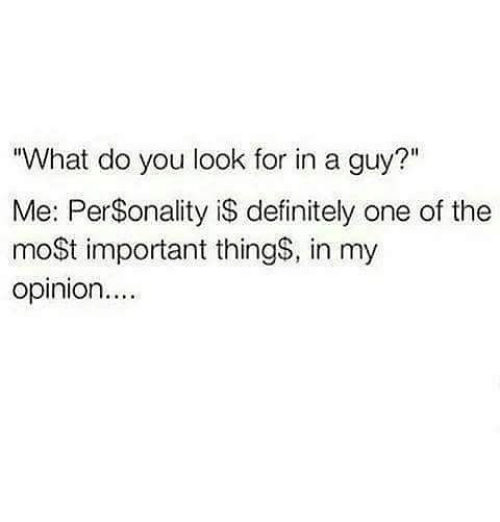 Things You Look For In A Guy