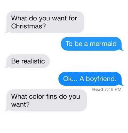 christmas boyfriend and mermaid what do you want for christmas to be