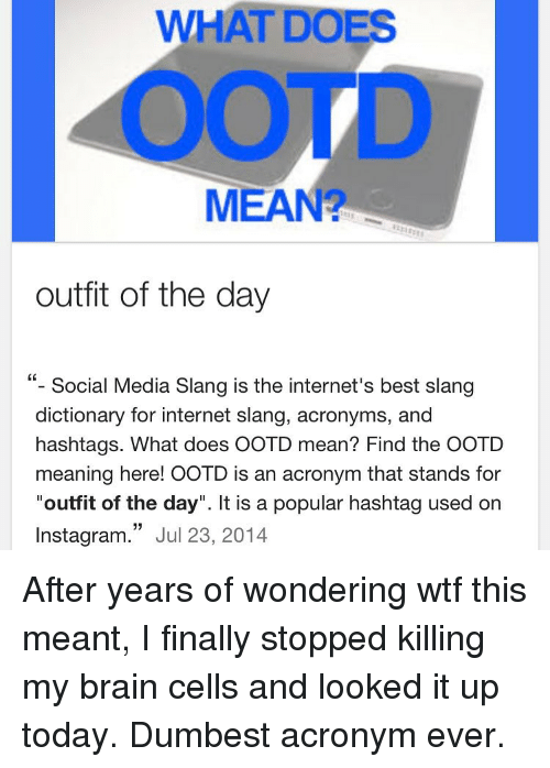 WHAT DOES MEAN Outfit of the Day Social Media Slang Is the