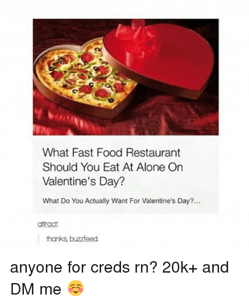 What Fast Food Restaurant Should You Eat At Alone On Valentine S Day