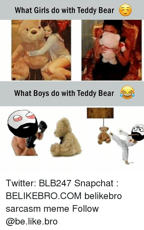 what girls do with teddy bear what boys do with 24915675 ✅ 25 best memes about teddy bear teddy bear memes