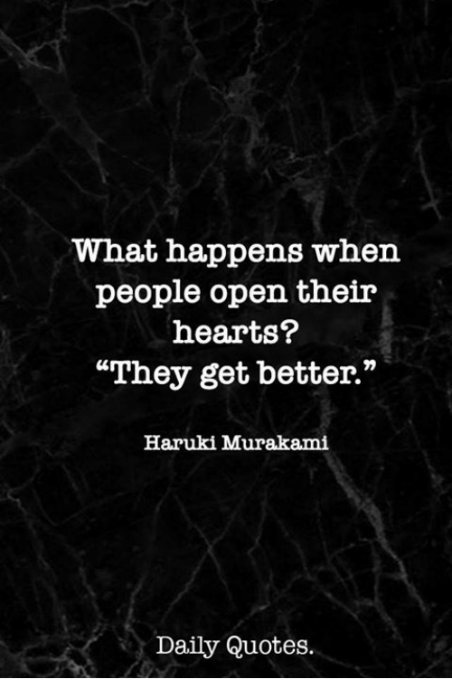 What Happens When People Open Their Hearts They Get Better