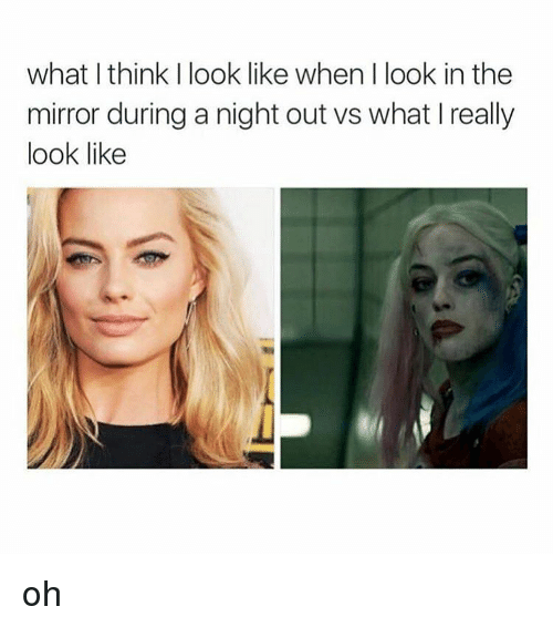 25+ Best Memes About What I Think I Look Like | What I ...