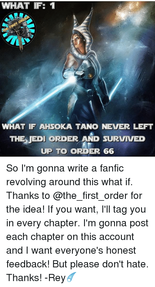 WHAT IF 1 WHAT IF AHSOKA TANO NEVER LEFT THE JEDI ORDER AND