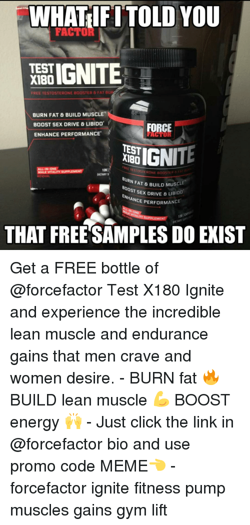 WHAT IF ITOLD YOU TEST FREE TESTOSTERONE BOOSTER 6 FAT BU