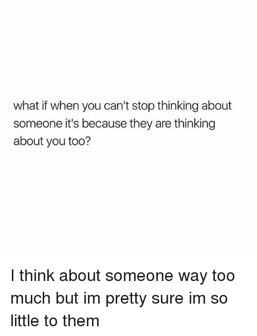 why you can t stop thinking about someone