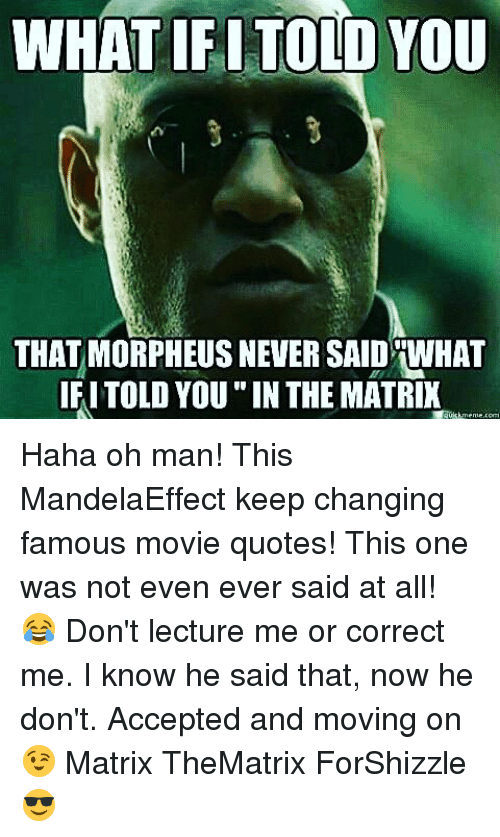 What Ifitold You That Morpheus Never Said What Ifitold You In