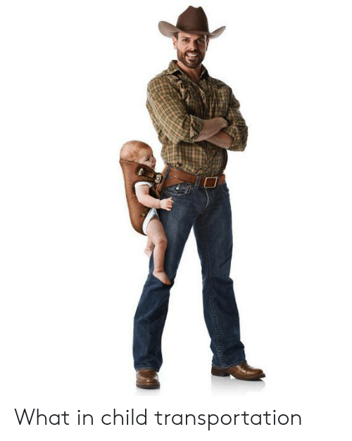 What, Child, and Transportation: What in child transportation