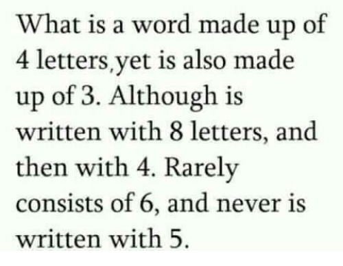 What Is a Word Made Up of 4 Lettersyet Is Also Made Up of 3