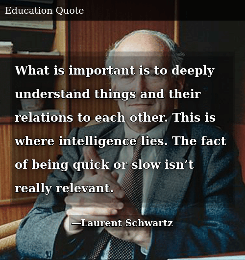 What Is Important Is to Deeply Understand Things and Their ...