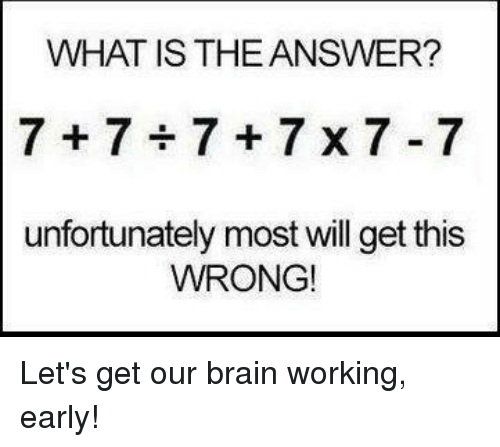 What Is The Answer 7 7 7 7 X 7 7 Unfortunately Most Will Get This